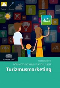 Lőrincz Katalin, Sulyok Judit: Turizmusmarketing -  (Könyv)