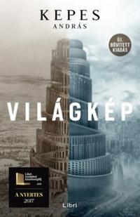 Kepes András: Világkép - Bővített, új kiadás -  (Könyv)