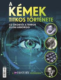 A kémek titkos története - Az ókortól a terror elleni háborúig -  (Könyv)