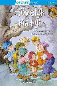 Olvass velünk! (1) - Hüvelyk Matyi -  (Könyv)