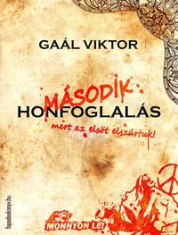 Gaál Viktor: Második honfoglalás -  (Könyv)