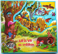 Radvány Zsuzsa: Lili és Vili az erdőben -  (Könyv)