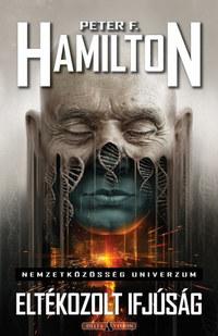 Peter F. Hamilton: Eltékozolt ifjúság -  (Könyv)