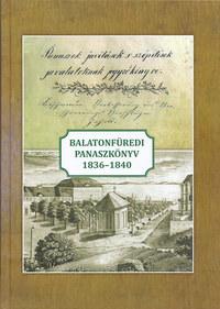 Balatonfüredi panaszkönyv 1836-1840 -  (Könyv)