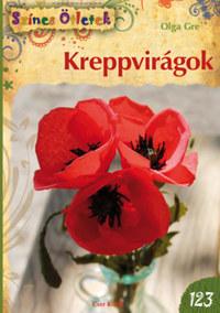 Olga Gre: Kreppvirágok -  (Könyv)