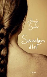 Zeruja Salev: Szerelmes élet -  (Könyv)