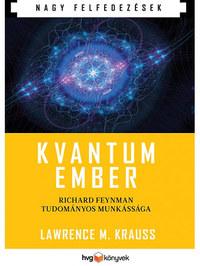 Lawrence M. Krauss: Kvantumember - Richard Feynman tudományos munkássága -  (Könyv)