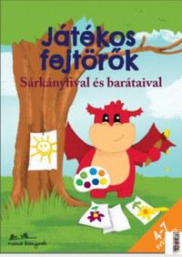 Bíró Szabolcs, Korsós Szabina: Játékos fejtörők Sárkányfival és barátaival - 4-7 éveseknek -  (Könyv)
