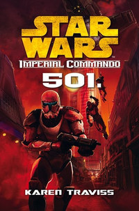 Karen Traviss: Star Wars - 501 - Imperial Commando -  (Könyv)