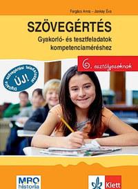 Forgács Anna, Jankay Éva: Szövegértés - Gyakorló- és tesztfeladatok kompetenciaméréshez 6. osztályosoknak -  (Könyv)
