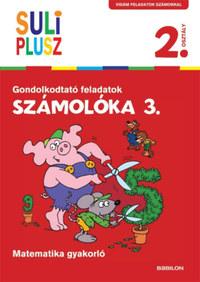 Bencze Mariann (Szerk.): Számolóka 3. - Gondolkodtató feladatok - Matematika gyakorló -  (Könyv)