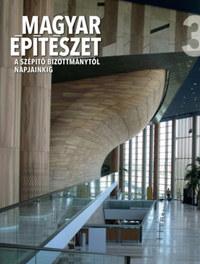 Magyar építészet 3. - A Szépítő Bizottmánytól napjainkig -  (Könyv)