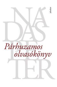 Nádas Péter: Párhuzamos olvasókönyv -  (Könyv)