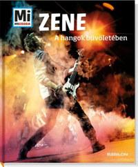 Christine Peham, Laurence Traiger: Zene - A hangok bűvöletében - Mi Micsoda -  (Könyv)