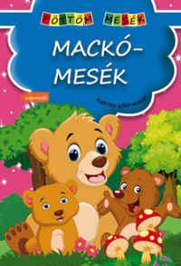 D. Szabó Mária: Mackómesék -  (Könyv)