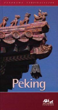Káplár Balázs: Peking (Panoráma) -  (Könyv)