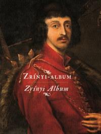 Hausner Gábor (Szerk.): Zrínyi-Album -  (Könyv)