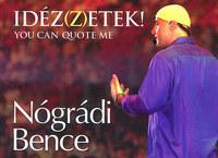 Nógrádi Bence: Idéz(z)etek! - You can quote me -  (Könyv)
