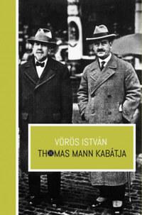 Vörös István: Thomas Mann kabátja -  (Könyv)