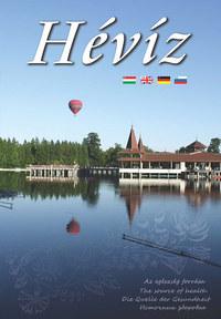 Szarka Lajos: Hévíz - Az egészség forrása -  (Könyv)