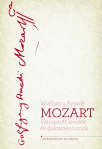 Kárpáti János (szerk): Mozart - Válogatott levelek és dokumentumok -  (Könyv)