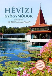 Bermann Annamária: Hévízi gyógymódok -  (Könyv)