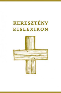 Serdián Miklós György: Keresztény kislexikon -  (Könyv)