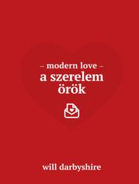 Will Darbyshire: Modern love - A szerelem örök -  (Könyv)