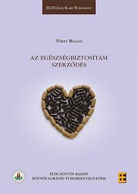 Tőkey Balázs: Az egészségbiztosítási szerződés -  (Könyv)