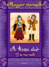 Gyuricza Eszter (szerk.): Magyar népmesék: A kicsi dió és más mesék -  (Könyv)