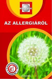 Dr. Szarvasházi Judit (szerk.): Az allergiáról - Patika Magazin könyvek -  (Könyv)