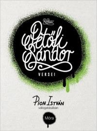 Pion István: Petőfi Sándor versei -  (Könyv)