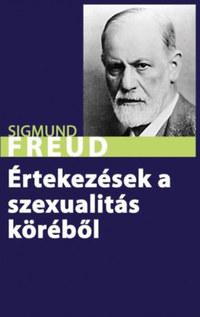 Sigmund Freud: Értekezések a szexualitás köréből -  (Könyv)