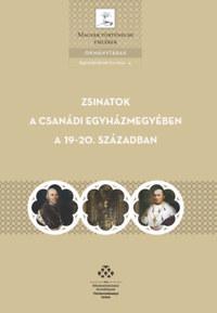 Zakar Péter: Zsinatok a csanádi egyházmegyében a 19-20. században -  (Könyv)