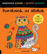 F. Sehnaz Bac: Barátaink, az állatok - Ragyogó Színek - Segítő Számok -  (Könyv)