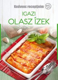 Liptai Zoltán: Igazi olasz ízek -  (Könyv)
