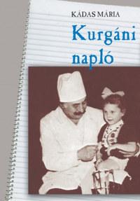 Kádas Mária: Kurgáni napló -  (Könyv)