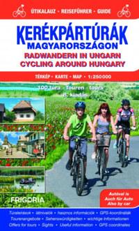 Kerékpártúrák Magyarországon atlasz-útikalauz (1:250 000) - 8. aktualizált kiadás -  (Könyv)