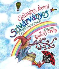 Galambos Berni: Szivárványos - gyermekversek - CD melléklettel -  (Könyv)