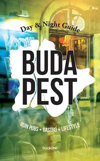 Budapest Day & Night Guide - Ruin bars, gastro, lifestyle -  (Könyv)