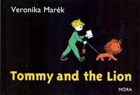 Marék Veronika: Tommy and the Lion -  (Könyv)