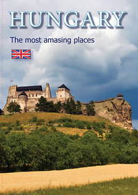 Hungary - The most amazing places -  (Könyv)