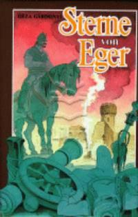 Gárdonyi Géza: Sterne von Eger -  (Könyv)