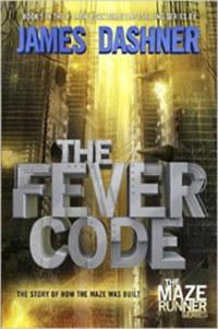 James Dashner: The Fever Code -  (Könyv)