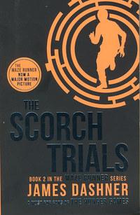 James Dashner: THE SCORCH TRIALS - THE MAZE RUNNER 2 - The Scorch Trials -  (Könyv)