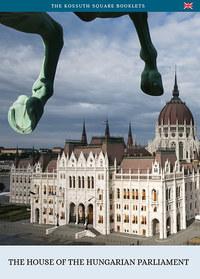 Török András: The House of the Hungarian Parliament -  (Könyv)