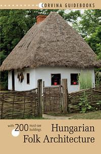 Bede Béla: Hungarian Folk Architecture -  (Könyv)