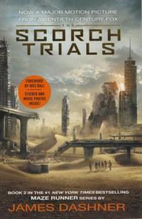 James Dashner: The Scorch Trials (Filmes borító) -  (Könyv)