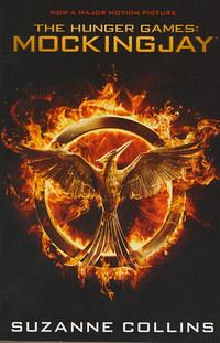 Suzanne Collins: The Hunger Games: Mockingjay - Mockingjay Film-tie -  (Könyv)