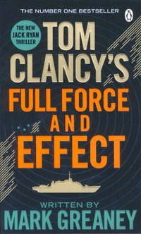 Tom Clancy: Full Force and Effect -  (Könyv)